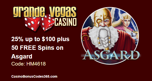 Grande Vegas Casino 25% up to $100 and 50 free spins on Asgard RTG
