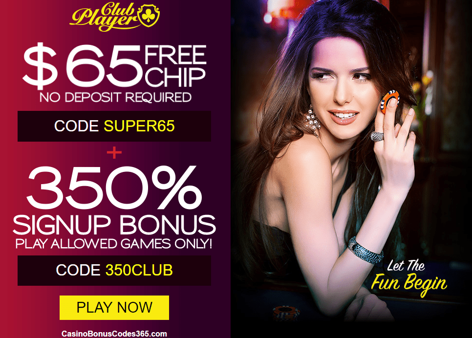 Club Player Casino $65 No Deposit FREE Chip plus 350% Bonus Welcome Package