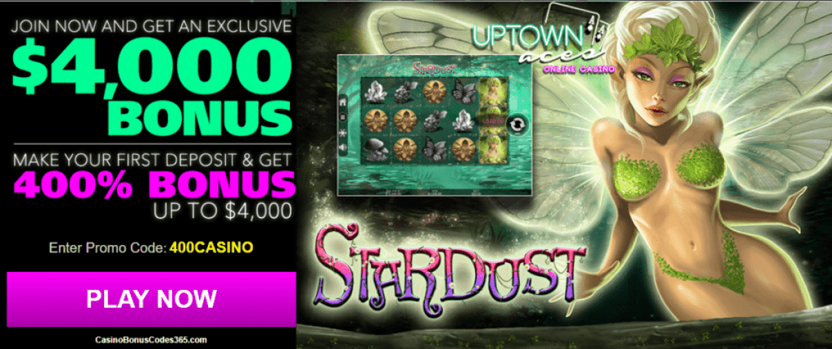 Uptown Aces RTG Stardust 400% up to $4000 Welcome Bonus