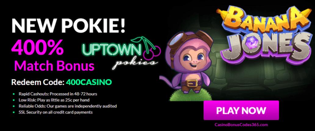 Uptown Pokies RTG Banana Jones 400% up to $4000 Bonus