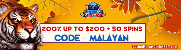 Liberty Slots 200% up to $200 Bonus plus 50 FREE King Tiger Spins Special Promo