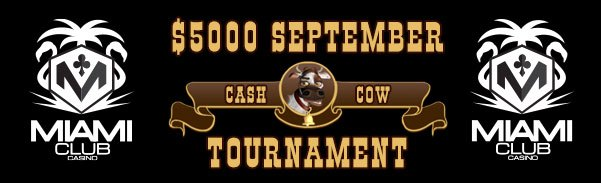 Miami Club Casino WGS Month Long Tournament Cash Cow September