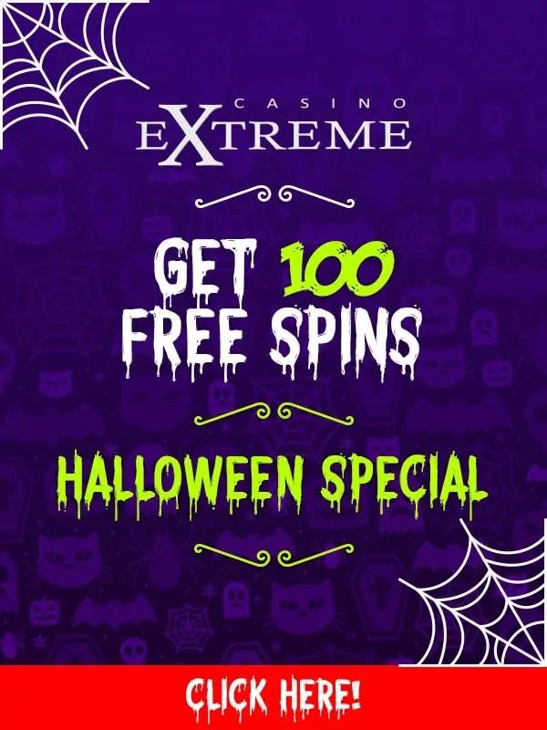 Casino Extreme 100 Halloween Free Spins Offer Casino Bonus Codes 365
