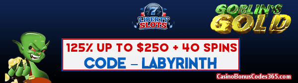 Liberty Slots 125% up to $250 plus 40 FREE Spins on WGS Triple 10x Wild Goblins Gold Special Promo