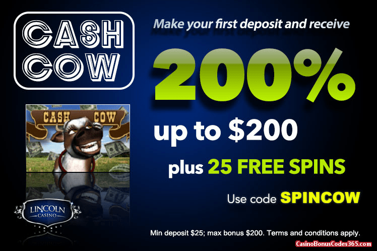 Lincoln Casino 200% bonus up to $200 plus 20 FREE Spins on Cash Cow Special Offer