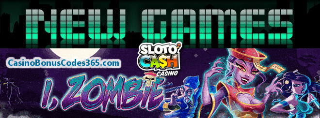 SlotoCash Casino i Zombie New RTG Game 111% Bonus plus 111 FREE Spins