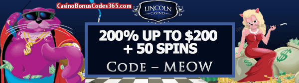 Lincoln Casino 200% bonus up to $200 plus 50 FREE Spins on WGS Fat Cat Special Offer
