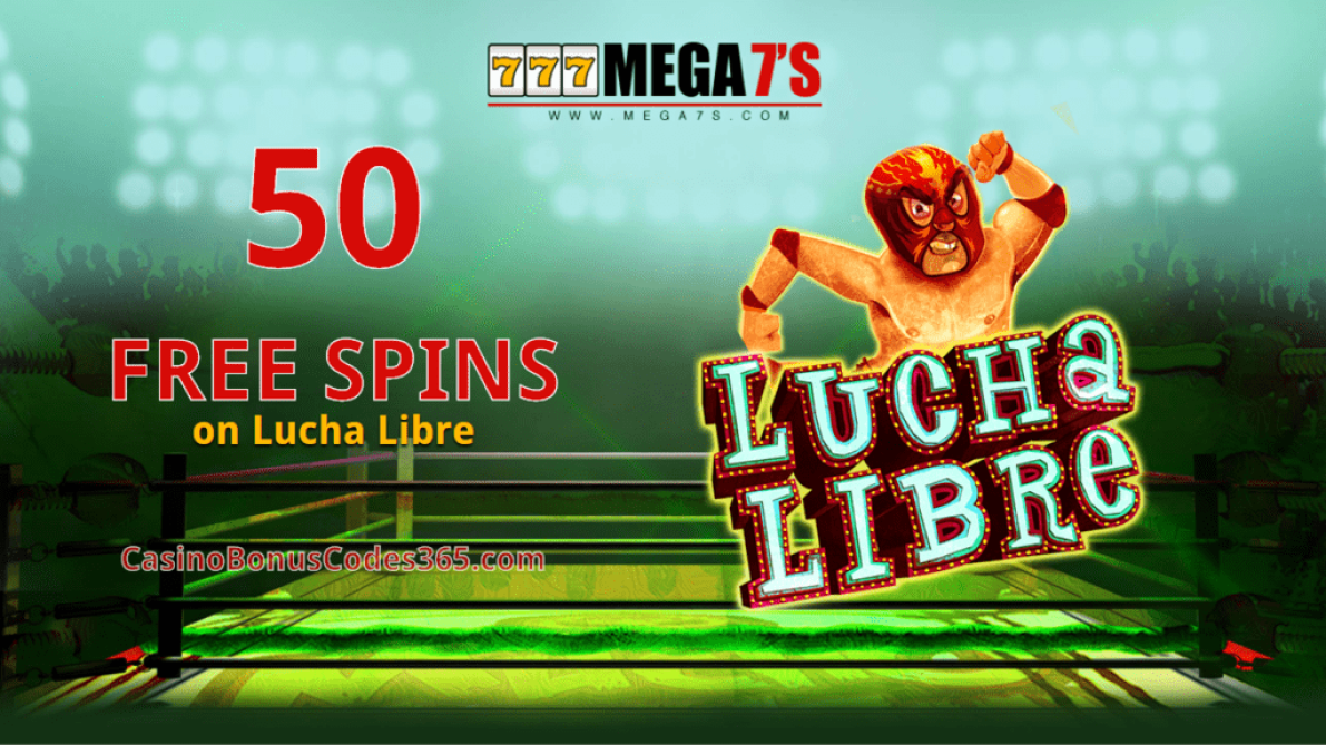 Mega7s Casino RTG Lucha Libre Exclusive 50 FREE Spins