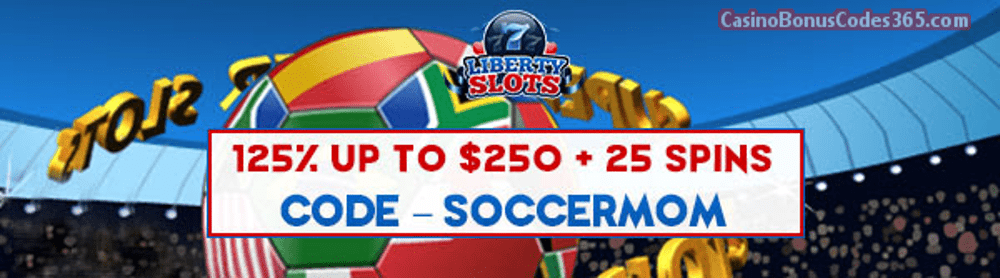 Liberty Slots 125% up to $250 plus 25 FREE Spins on Super Soccer Special January Promo