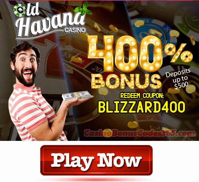 Old Havana Casino 400% Blizzard Match Bonus