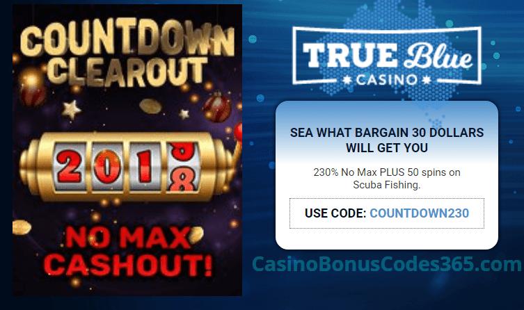 True Blue Casino 230% No Max Bonus plus 50 FREE Spins on RTG Scuba Fishing Countdown Clear Out
