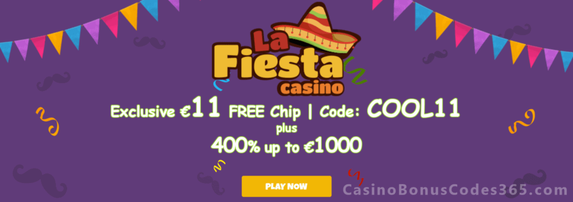 La Fiesta Casino Exclusive €11 Welcome FREE Chip Promo
