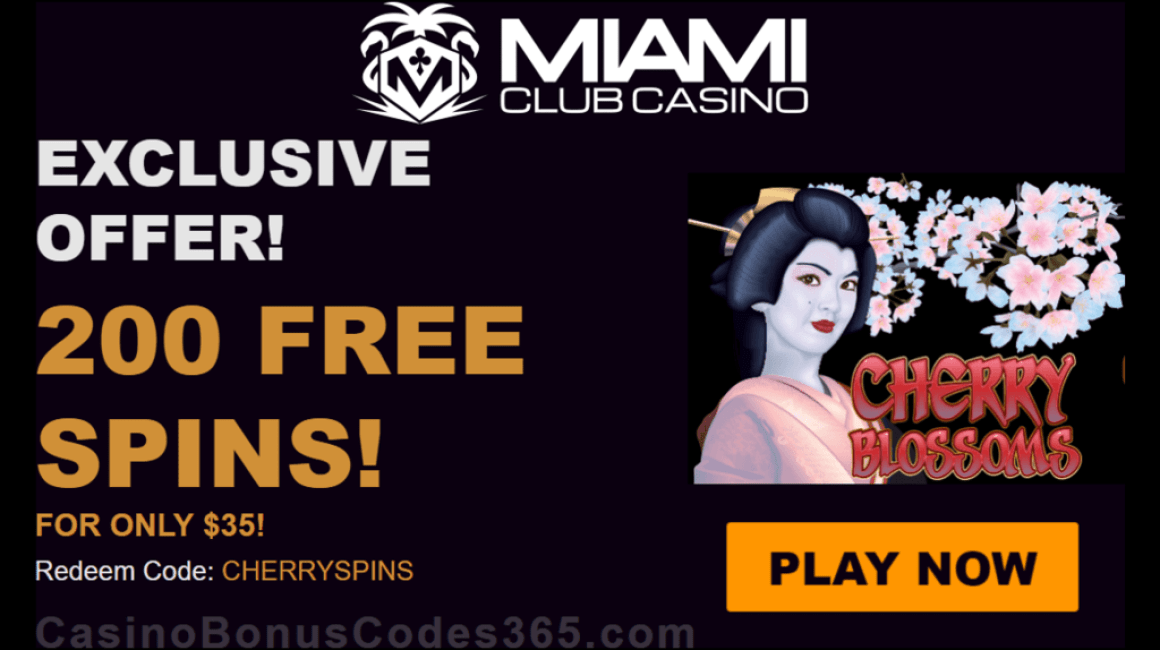 Miami Club Casino 200 FREE WGS Cherry Blossoms Spins