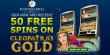 Platinum Reels Exclusive 50 FREE RTG Cleopatras Gold Spins