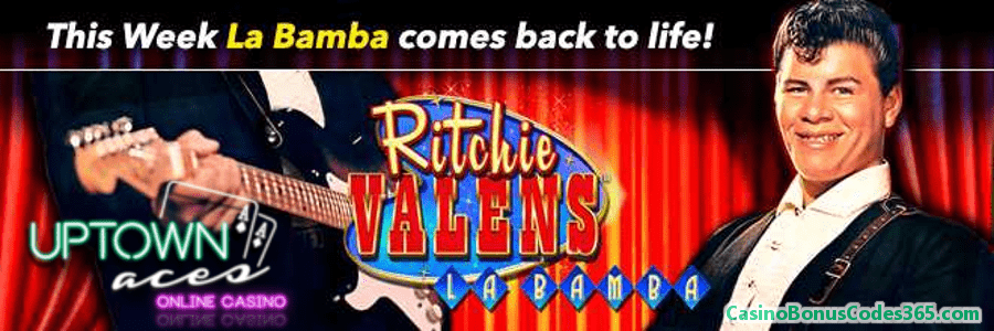 Uptown Aces La Bamba is Back Weekly Match Bonus RTG Ritchie Valens La Bamba