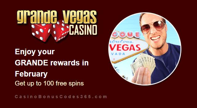 Grande Vegas Casino February 100% Match plus 100 FREE Spins Monthly Promo