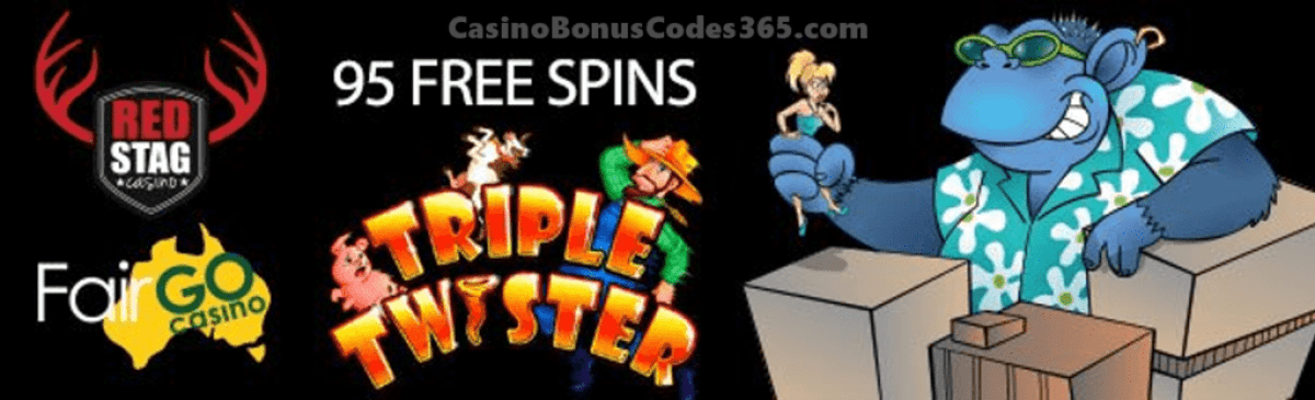 Fair Go Casino and Red Stag Casino 95 FREE Spins Special Offer RTG Triple Twister WGS Cool Bananas