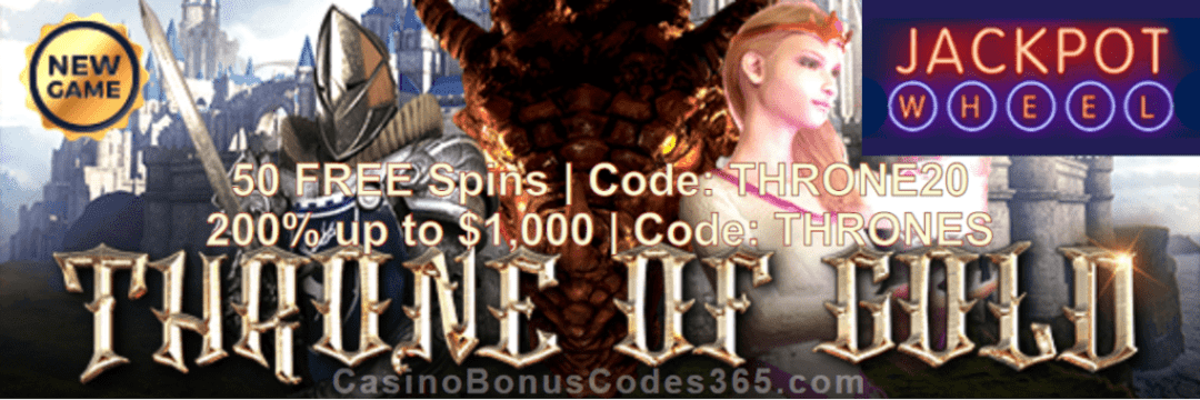 Jackpot Wheel 50 FREE Throne of Gold Spins plus 200% Match New Saucify Game Bonus