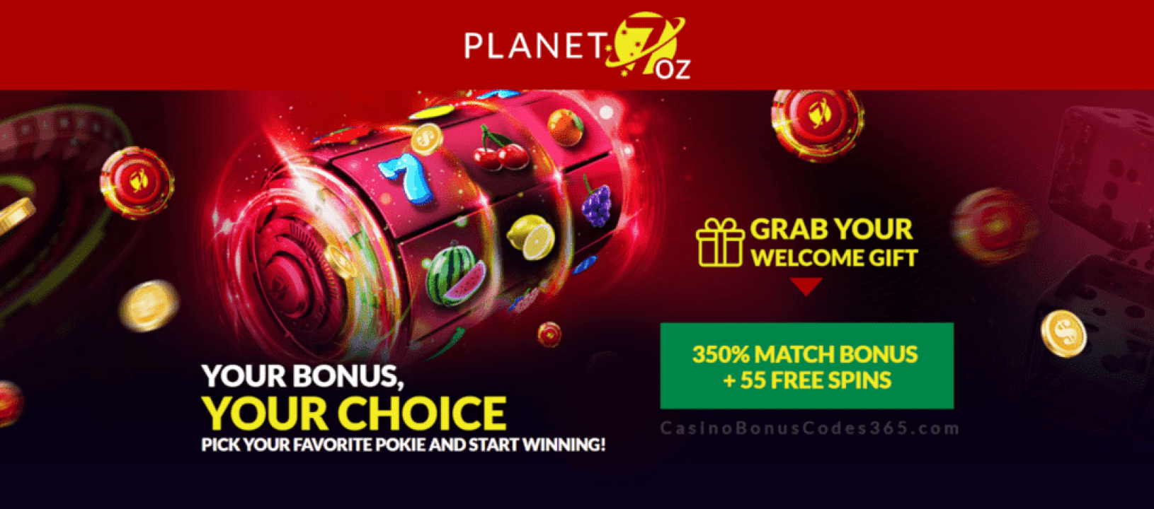 Planet 7 OZ Casino 350% Match Bonus plus 55 FREE Spins Welcome Package