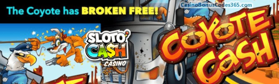 SlotoCash Casino RTG Coyote Cash 225% Daily Match plus 50 FREE Spins April Special Offer