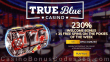 True Blue Casino 230% Match plus 35 FREE Spins Welcome Deal
