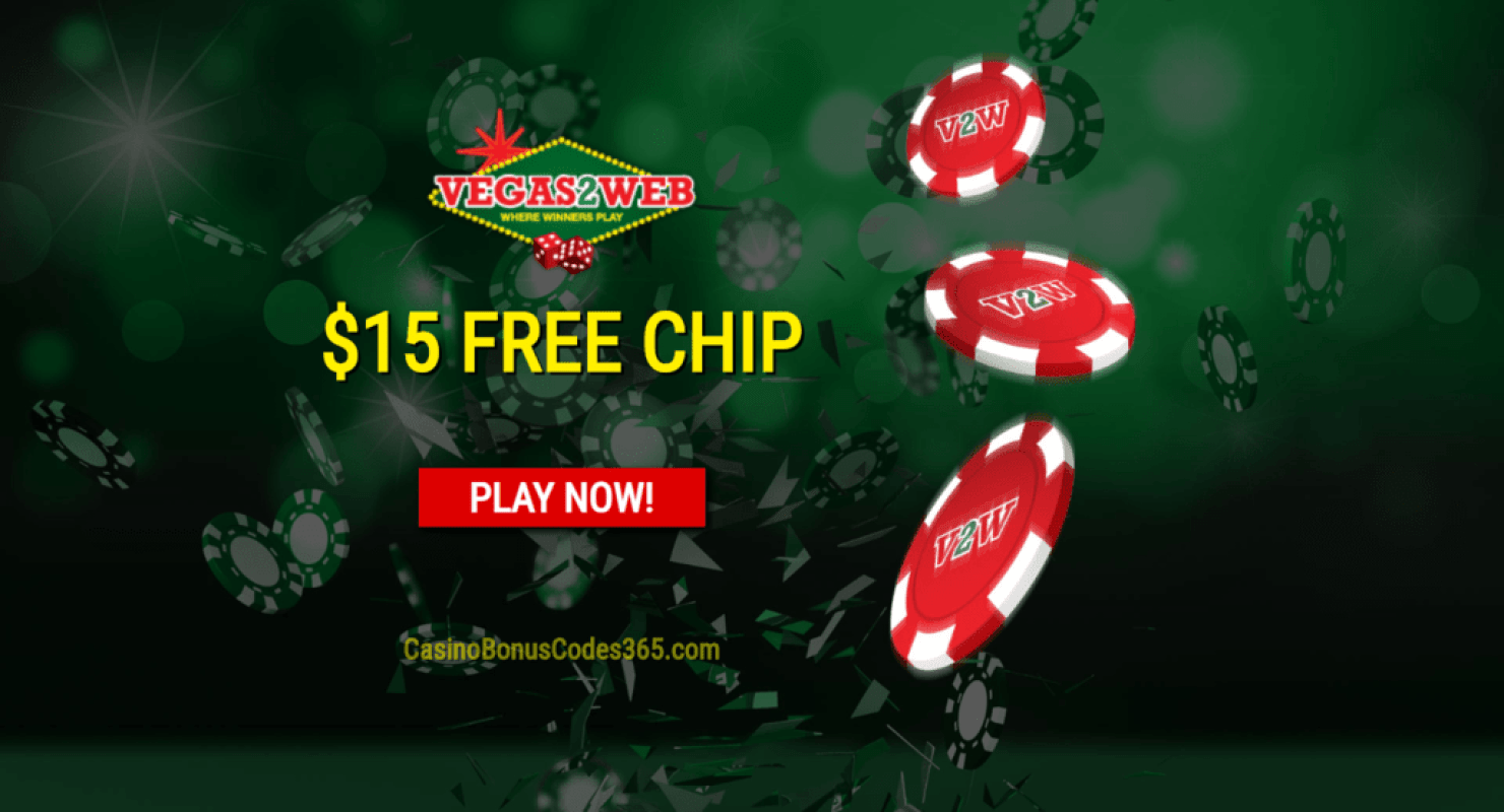 Vegas2Web Casino Exclusive $15 FREE Chip Welcome Deal