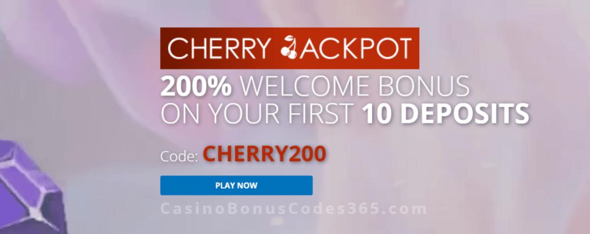 Cherry Jackpot 200% Match Bonus Welcome Offer