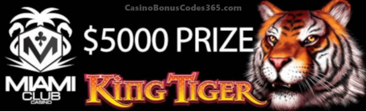 Miami Club Casino $5000 April Month Long Tournament WGS King Tiger