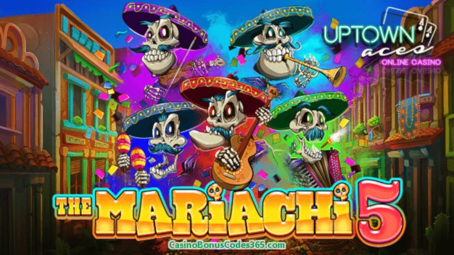 Uptown Aces New RTG Game The Mariachi 5 111% Bonus plus 111 FREE Spins