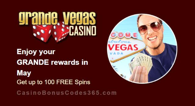 Grande Vegas Casino May 100% Match plus 100 FREE Spins Monthly Promo RTG Gemtopia