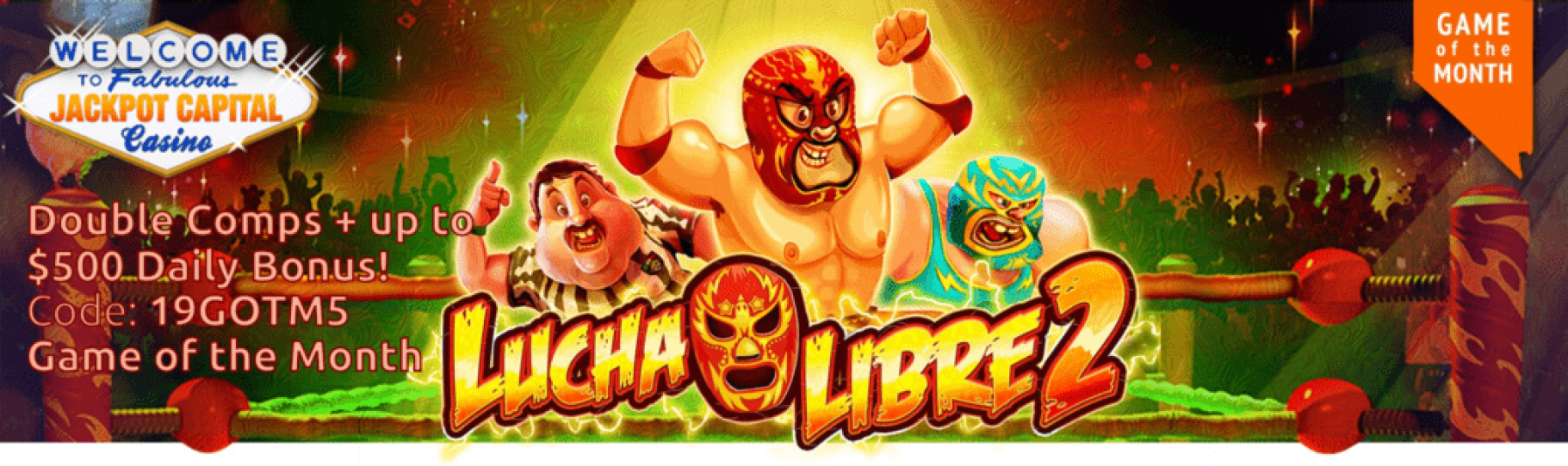 Jackpot Capital May Game of the Month RTG Lucha Libre 2