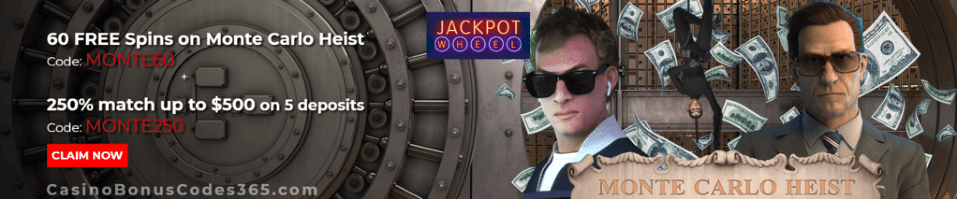 Jackpot Wheel 60 FREE Spins on Saucify Monte Carlo Heist New Saucify 250% Match Game Special Offer