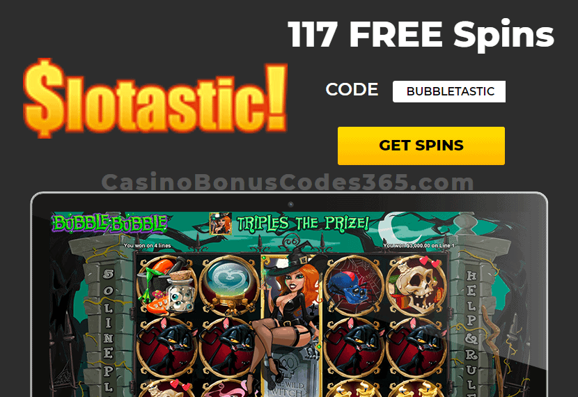 Slotastic Online Casino 117 FREE Spins on RTG Bubble Bubble