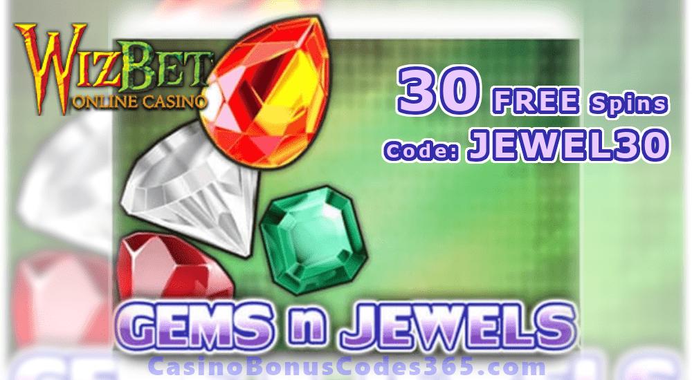 WizBet Online Casino Saucify Gems n Jewels 30 No Deposit FREE Spins Special Promo