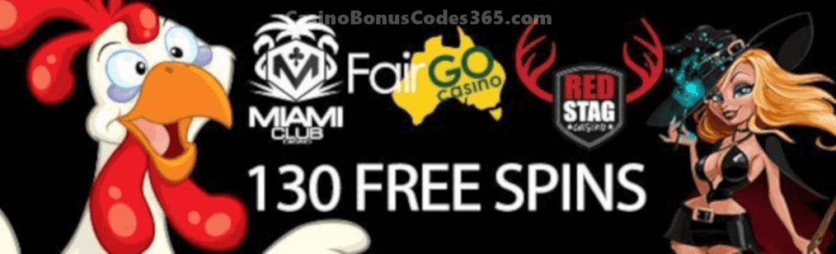 Fair Go Casino Red Stag Casino Miami Club 130 FREE Spins offer