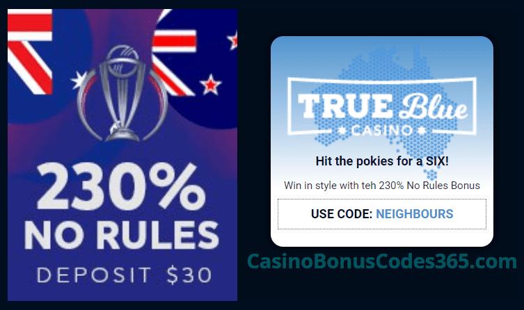 True Blue Casino 230% Cricket No Rules Bonus   Casino Bonus