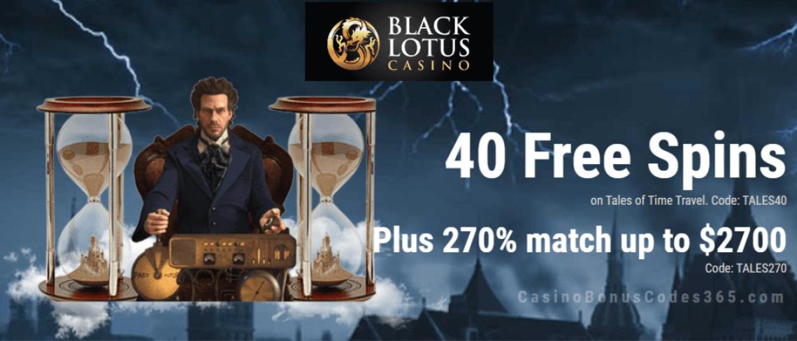 Black Lotus Casino 40 FREE Spins on Saucify Tales of Time Travel plus 270% Bonus Special Promo