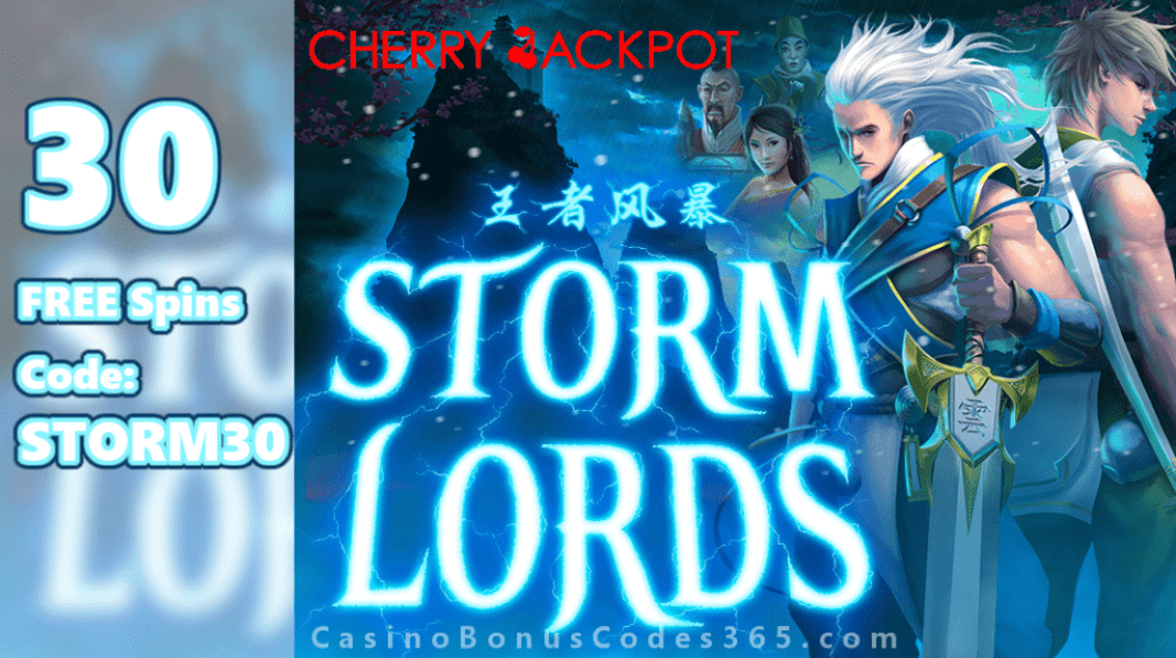 Cherry Jackpot 30 FREE Storm Lords Spins New RTG Game Special Promo