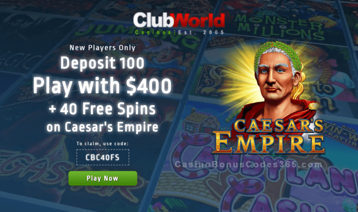 Club World Casino Exclusive $400 plus 40 FREE RTG Caesar's Empire Spins Welcome Bonus