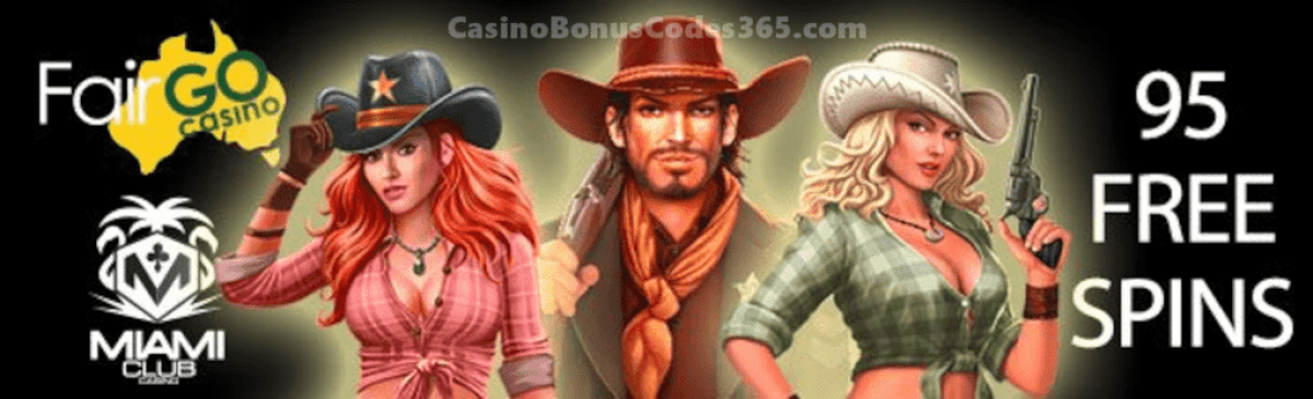 Fair Go Casino Miami Club Casino 95 FREE Spins