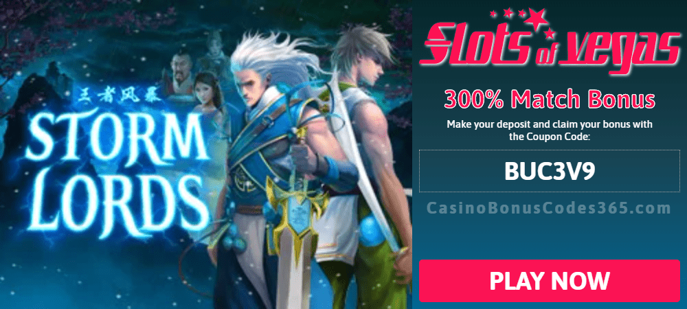 Slots of Vegas Storm Lords New RTG Game 300% Match Special Promo