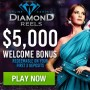 Diamond Reels Casino $5000 Welcome Bonus
