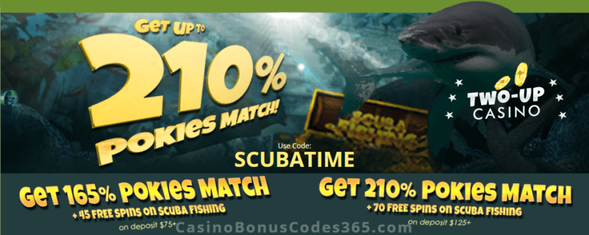 Two-up Casino 210% Pokies Match plus 70 FREE Spins RTG Scuba Fishing Special Offer