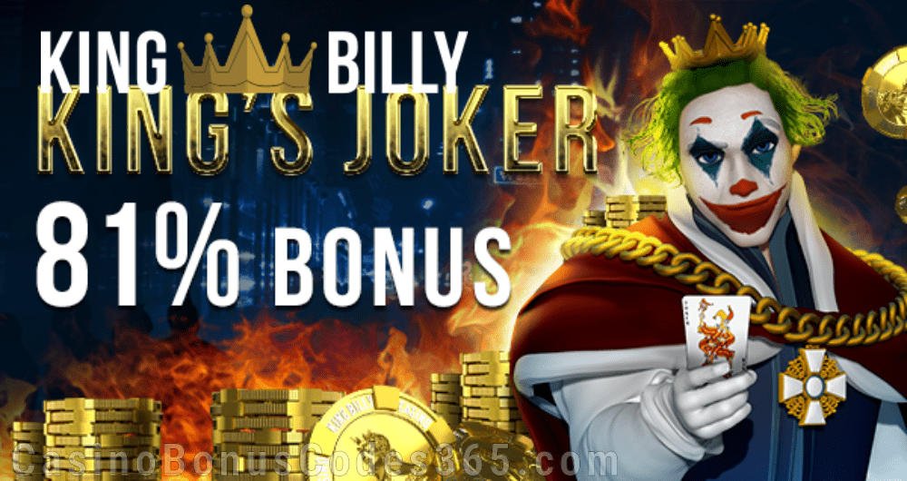 King Billy Casino King's Joker 81% Bonus