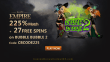 Slots Empire 225% Match Bonus plus 27 FREE RTG Bubble Bubble 2 Spins Welcome Package