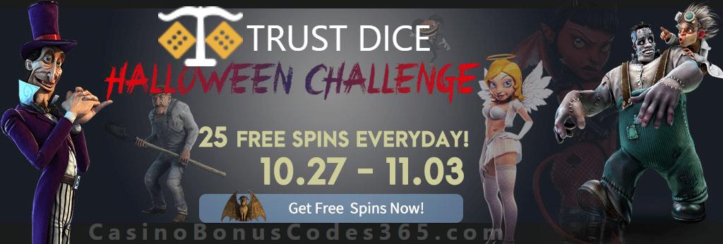 Trustdice Halloween Challenge 25 Daily FREE Spins