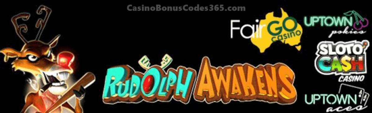 SlotoCash Casino, Uptown Aces, Uptown Pokies Fair Go Casino RTG Rudolph Awakens
