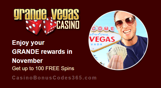 Grande Vegas Casino November 100% Match plus 100 FREE Spins Monthly Offer RTG Storm Lords Gemtopia