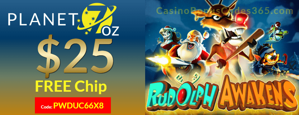 Planet 7 OZ Casino New RTG Game Rudolph Awakens $25 FREE Chip Offer