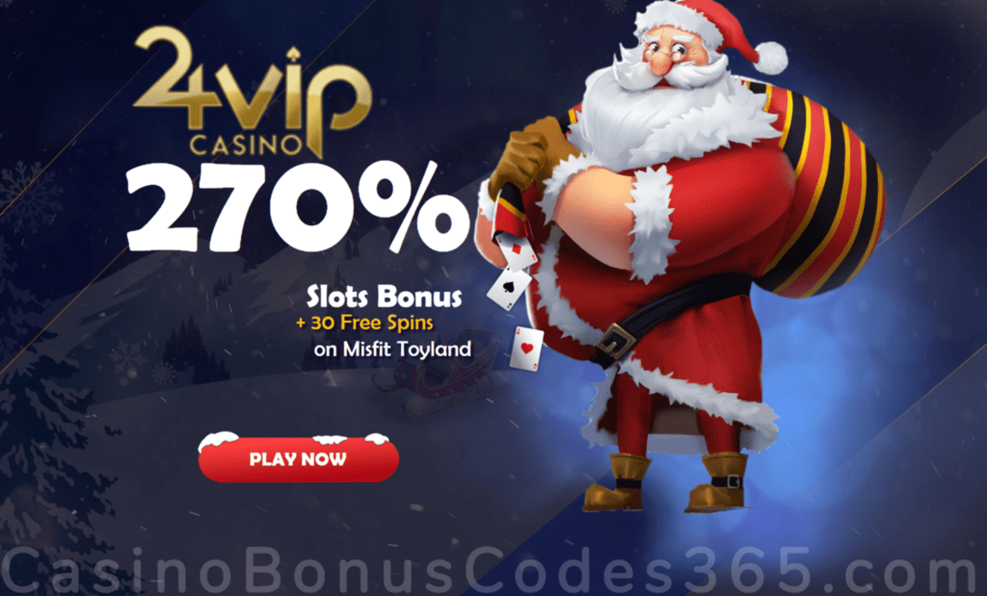 24VIP Casino 270% Match Bonus plus 30 FREE Spins on Rival Gaming Misfit Toyland Christmas Special Offer